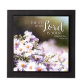 The Joy of the Lord is Your Strength Plaque