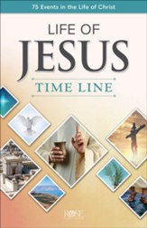 Life of Jesus Time Line: 75 Events in the Life of  Christ - pamphlet