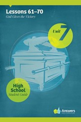 Answers Bible Curriculum High School Unit 7 Student Guide (2nd Edition)