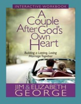 Couple After God's Own Heart Interactive Workbook, A: Building a Lasting, Loving Marriage Together - eBook
