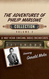 The Adventures of Philip Marlowe, Collection 2 - 12 Half-Hour Radio Broadcasts (OTR) on CD