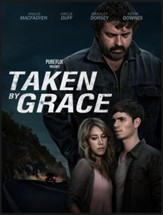 Taken By Grace [Streaming Video Rental]