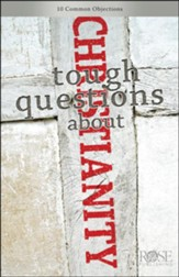 Tough Questions About Christianity--Pamphlet