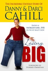 Losing Big: The Incredible Untold Story of Danny and Darci Cahill - eBook