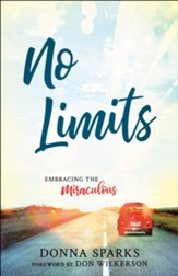 No Limits: Embracing the Miraculous