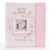 Our Baby Girl, Memory Book