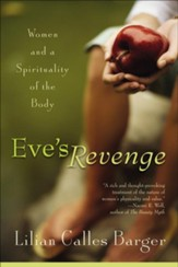 Eve's Revenge: Women and a Spirituality of the Body - eBook