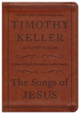 The Songs of Jesus: A Year of Daily Devotions in the  Psalms, Imitation leather, brown