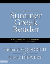 Summer Greek Reader: A Workbook for Maintaining Your Biblical Greek