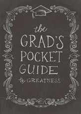 The Grad's Pocket Guide to Greatness - eBook