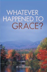 Whatever Happened To Grace? - eBook