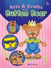 Arts and Crafts with Button Bear  (Unbound Edition)