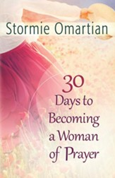30 Days to Becoming a Woman of Prayer - eBook