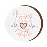 Nurses Make It Better, Magnet