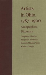 Artists in Ohio, 1787-1900: A Biographical Dictionary - eBook