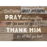 Don't Worry About Anything Pray About Everything Wall Plaque
