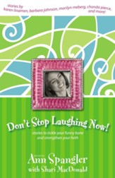 Don't Stop Laughing Now! - eBook