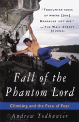 Fall of the Phantom Lord: Climbing and the Face of Fear - eBook