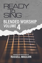 Ready to Sing: Blended Worship, Volume 4 (Choral Book) - Slightly Imperfect