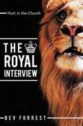 The Royal Interview: Hurt in the Church - eBook