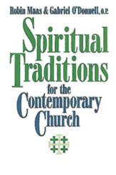 Spiritual Traditions for the Contemporary Church - eBook