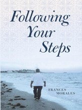 Following Your Steps - eBook