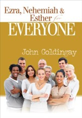 Ezra, Nehemiah, and Esther for Everyone - eBook
