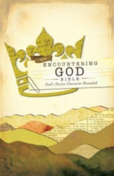 NIV Encountering God Bible: God's Divine Character Revealed / Special edition - eBook