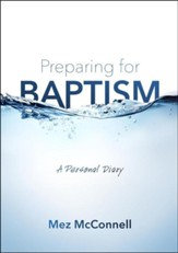 Preparing for Baptism: A personal diary
