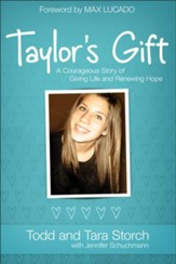 Taylor's Gift: A Courageous Story of Giving Life and Renewing Hope - eBook