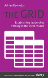 The Grid - Establishing Leadership Training in the Local Church