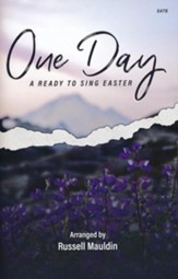 One Day: A Ready to Sing Easter (Choral Book)  - Slightly Imperfect