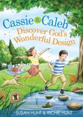 Cassie & Caleb Discover God's Wonderful Design / New edition - eBook