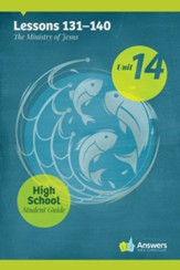 Answers Bible Curriculum High School Unit 14 Student Guide (2nd Edition)