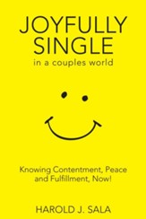 Joyfully Single in a Couples' World: Knowing Contentment, Peace, and Fulfillment-Now / Digital original - eBook