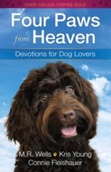 Four Paws from Heaven: Devotions for Dog Lovers - eBook