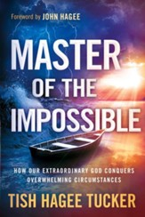 Master of the Impossible: Trusting the One who can turn anything around - eBook