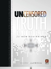 The Uncensored Truth Bible for New Beginnings - eBook