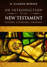 An Introduction to the New Testament: History, Literature, Theology - eBook