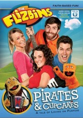 The Flizbins: Pirates & Cupcakes [Streaming Video Rental]