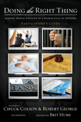 Doing the Right Thing Participant's Guide: Making Moral Choices in a World Full of Options - eBook