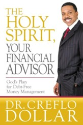 The Holy Spirit, Your Financial Advisor - eBook