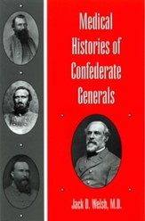 Medical Histories of Confederate Generals - eBook