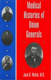 Medical Histories of Union Generals - eBook