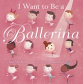 I Want to be a Ballerina