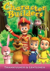 Character Builders 4: Thankfulness & Gentleness: Gentleness: New Baby in the House [Streaming Video Rental]