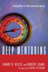 Deep Mentoring: Guiding Others on Their Leadership Journey - eBook