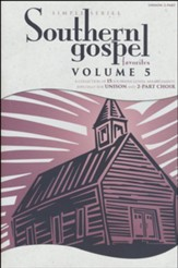 Simple Series: Southern Gospel Favorites, Volume 5 (Choral Book)