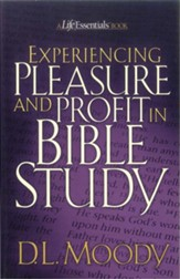 Experiencing Pleasure and Profit in Bible Study / New edition - eBook