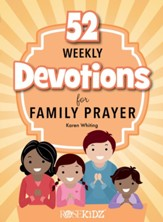 52 Weekly Devotions for Family Prayer